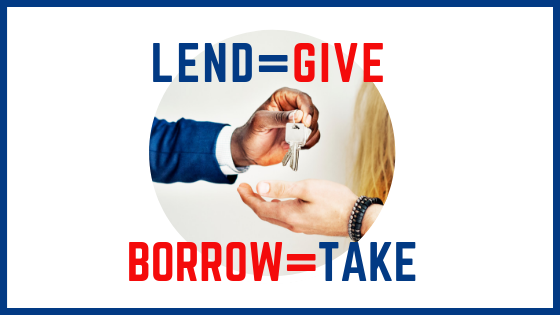 What's the difference between borrow and lend?