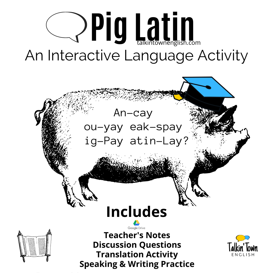 How to speak Pig Latin ESL lesson plan